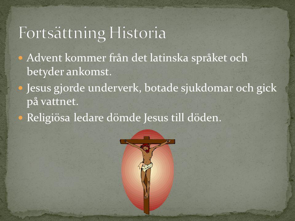 Fortsättning Historia