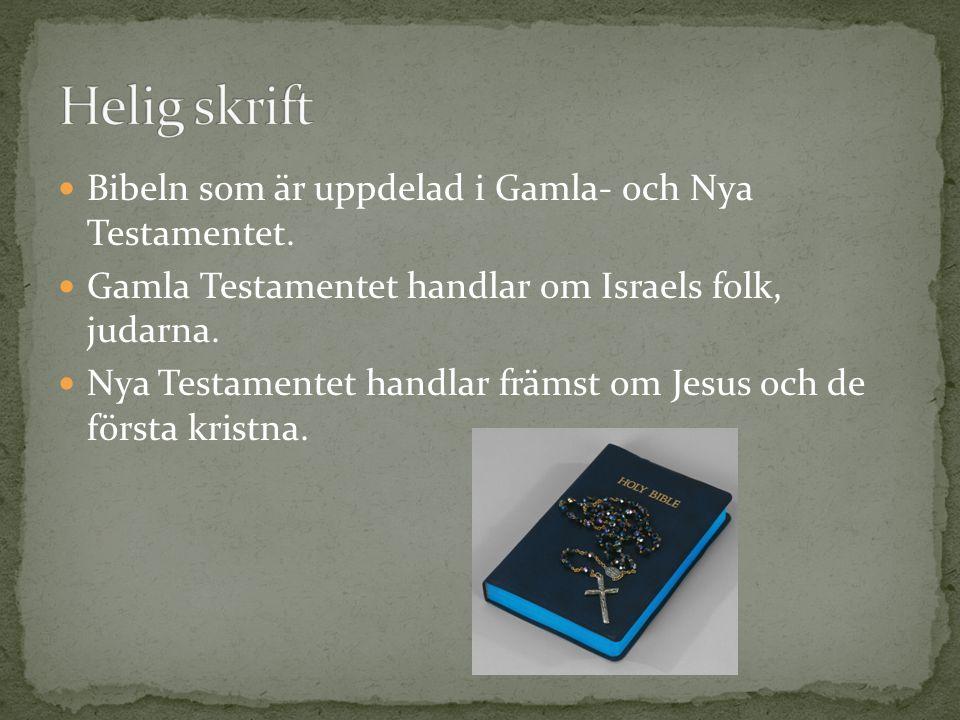 Helig skrift Bibeln som är uppdelad i Gamla- och Nya Testamentet.