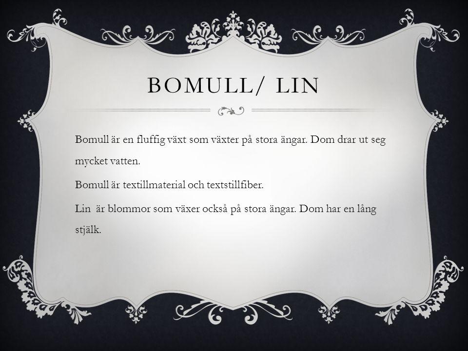 Bomull/ lin