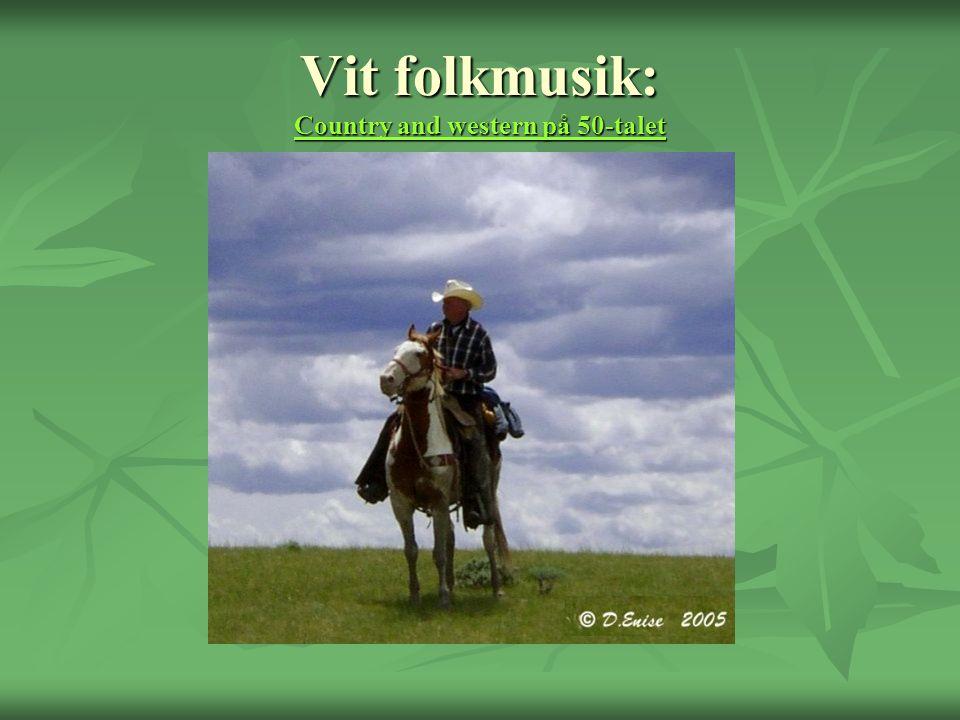 Vit folkmusik: Country and western på 50-talet