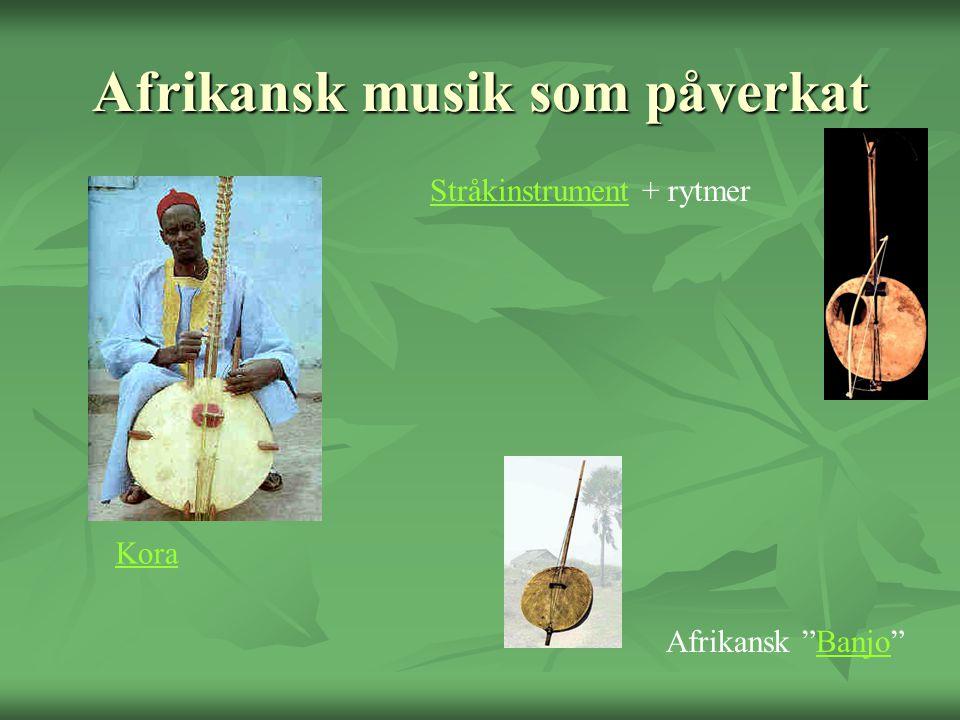 Afrikansk musik som påverkat