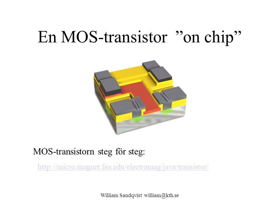En MOS-transistor on chip