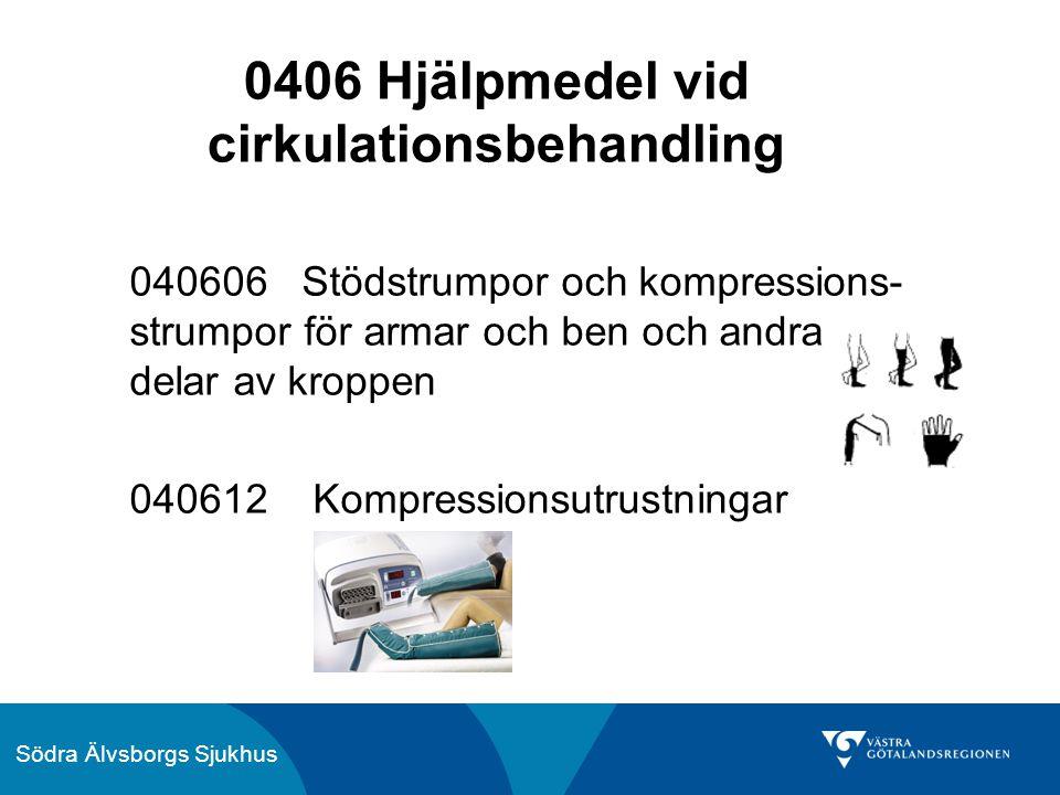 0406 Hjälpmedel vid cirkulationsbehandling