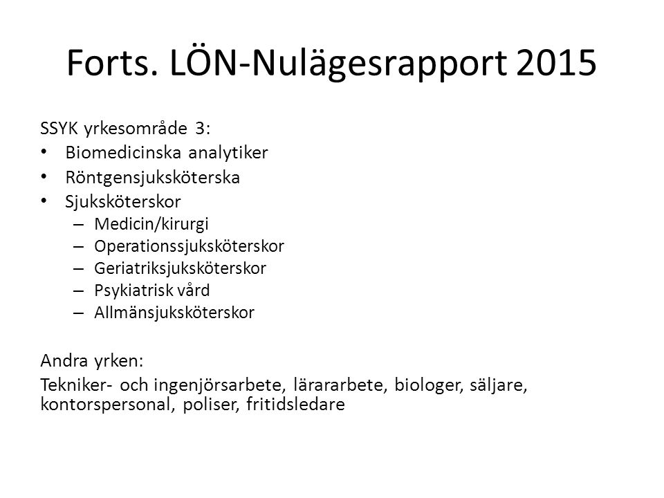 Forts. LÖN-Nulägesrapport 2015