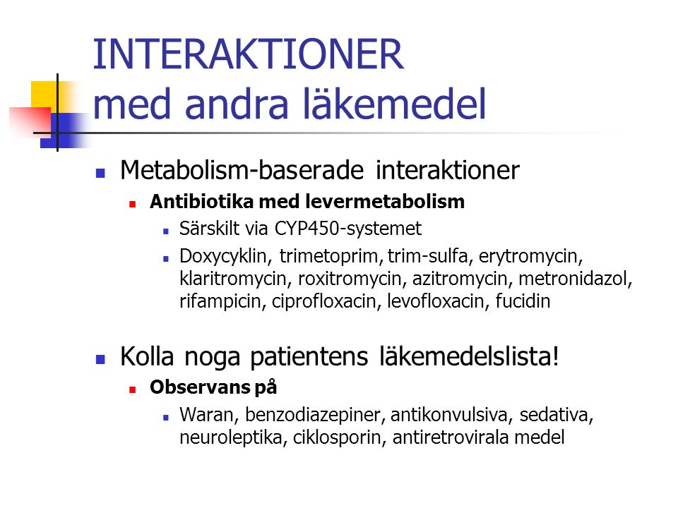 INTERAKTIONER med andra läkemedel