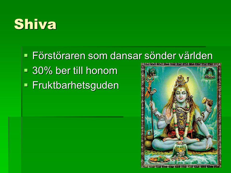 Shiva Förstöraren som dansar sönder världen 30% ber till honom