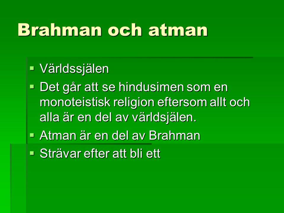 Brahman och atman Världssjälen