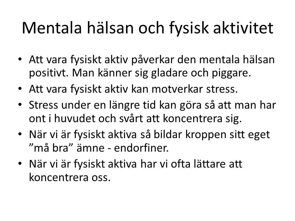 Mentala hälsan och fysisk aktivitet