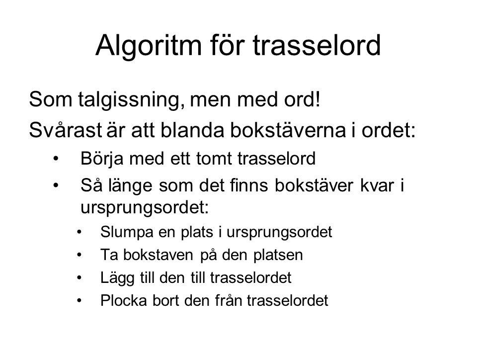 Algoritm för trasselord