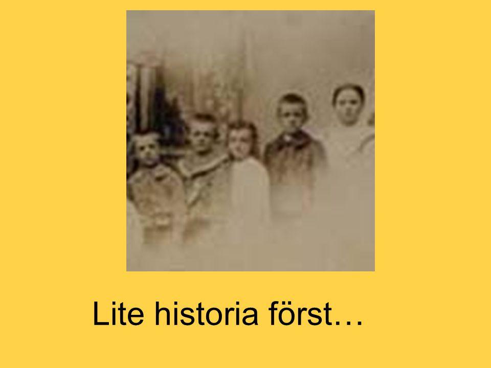 Lite historia först…