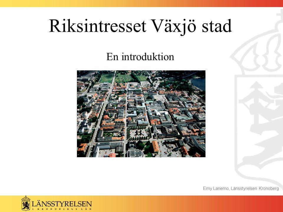 Riksintresset Växjö stad