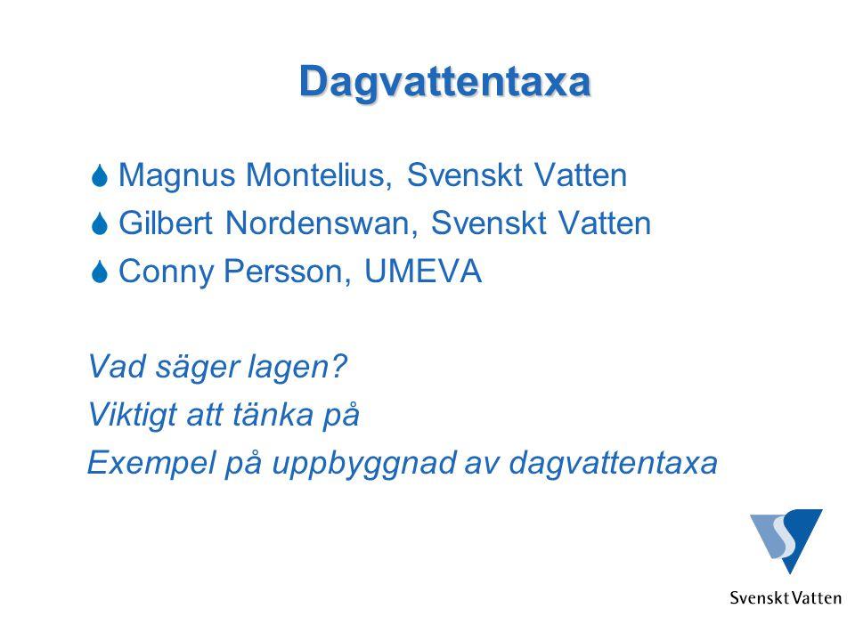 Dagvattentaxa Magnus Montelius, Svenskt Vatten