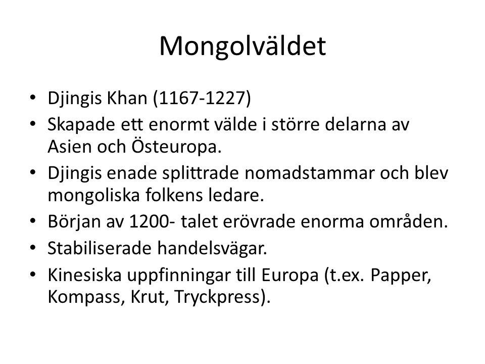 Mongolväldet Djingis Khan (1167-1227)