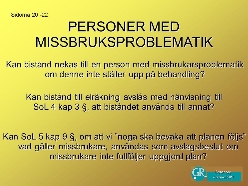 PERSONER MED MISSBRUKSPROBLEMATIK
