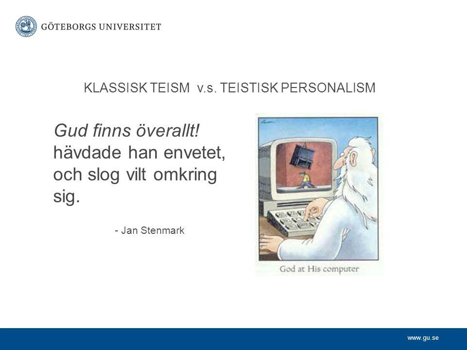 KLASSISK TEISM v.s. TEISTISK PERSONALISM