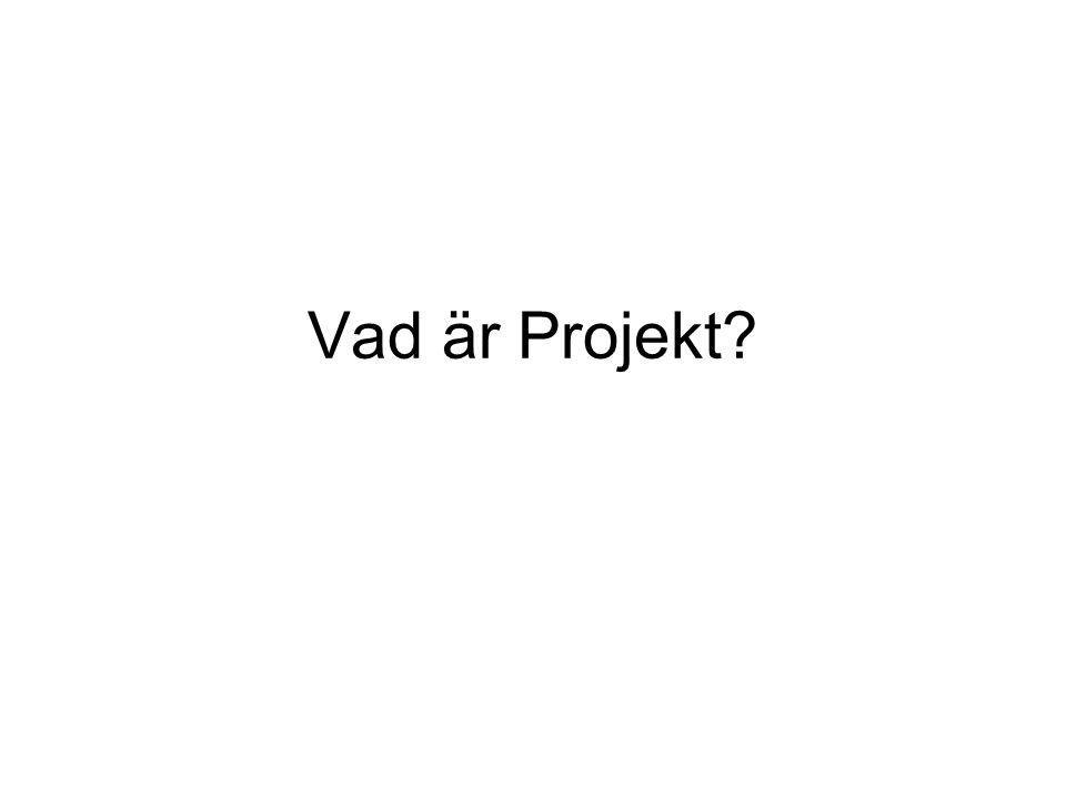 Vad är Projekt