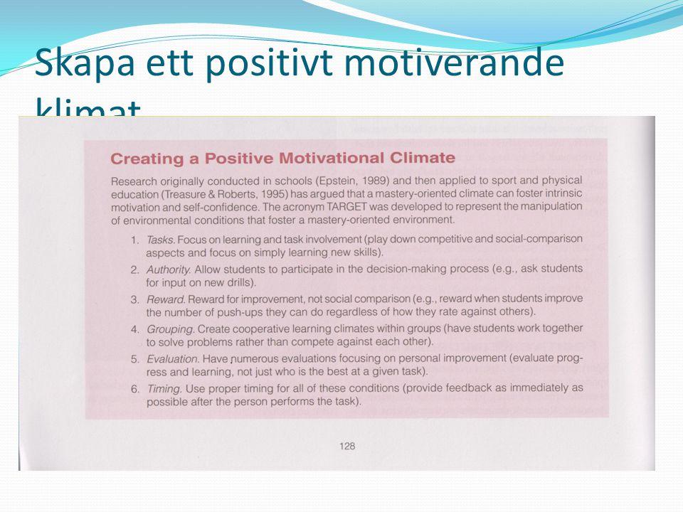Skapa ett positivt motiverande klimat