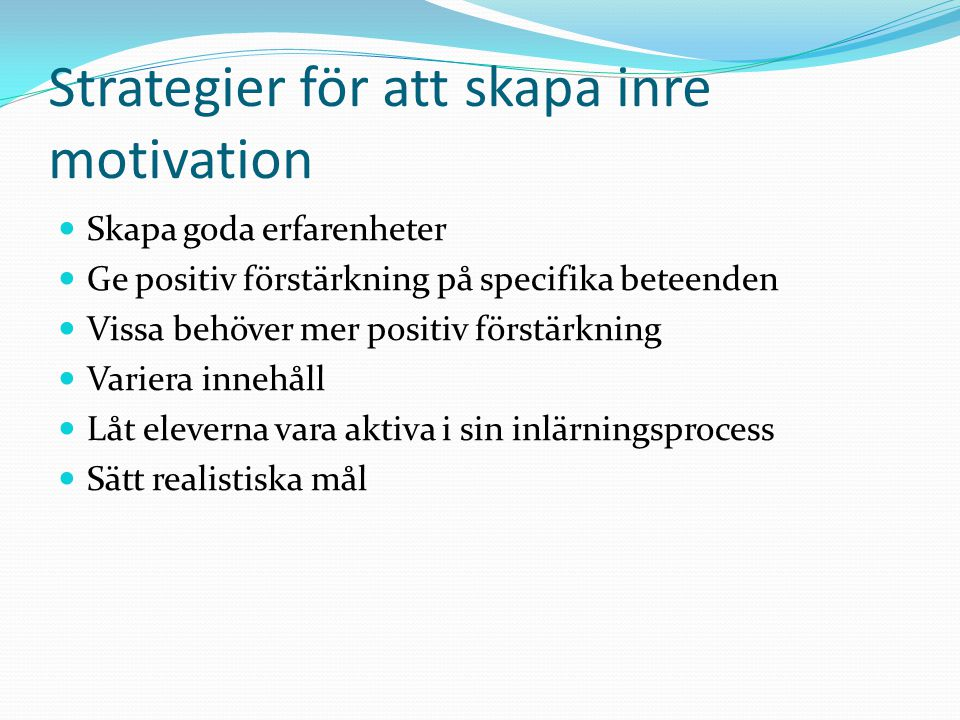 Strategier för att skapa inre motivation