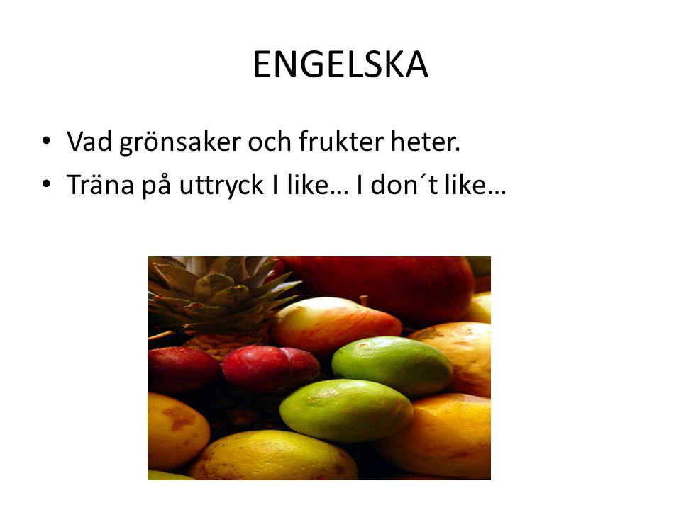 ENGELSKA Vad grönsaker och frukter heter.