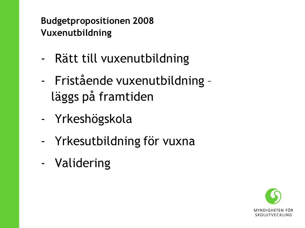 Budgetpropositionen 2008 Vuxenutbildning