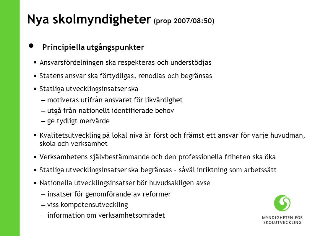 Nya skolmyndigheter (prop 2007/08:50)