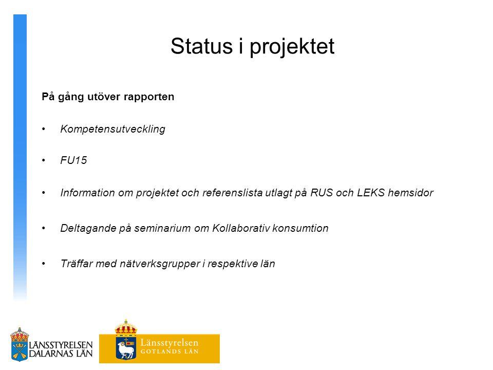 Status i projektet På gång utöver rapporten Kompetensutveckling FU15