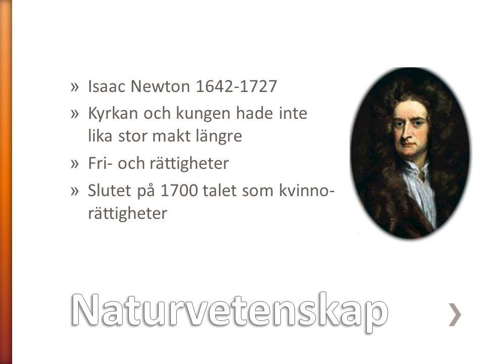 Naturvetenskap Isaac Newton 1642-1727
