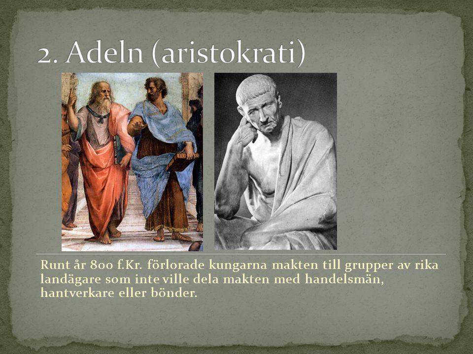 2. Adeln (aristokrati)