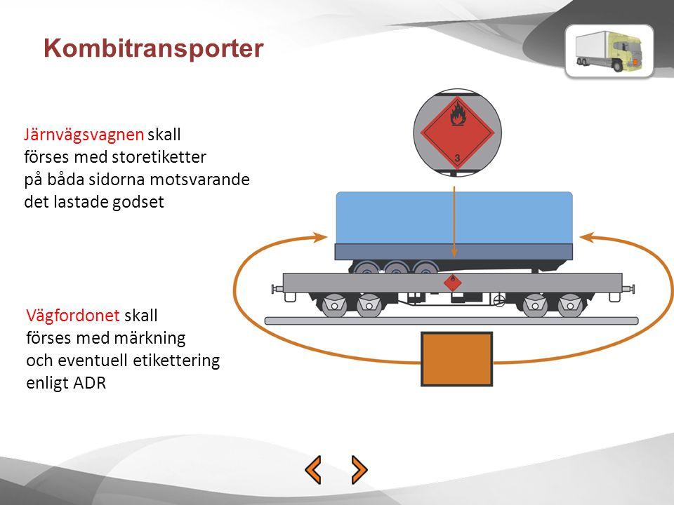 Kombitransporter Järnvägsvagnen skall förses med storetiketter