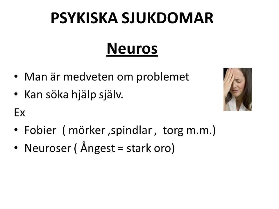 PSYKISKA SJUKDOMAR Neuros