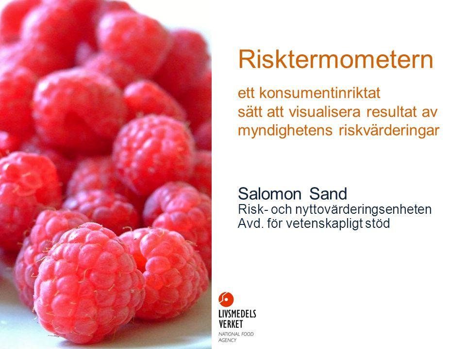 Risktermometern ett konsumentinriktat sätt att visualisera resultat av myndighetens riskvärderingar