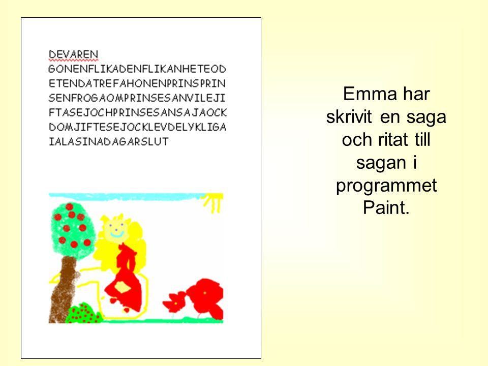 Emma har skrivit en saga och ritat till sagan i programmet Paint.