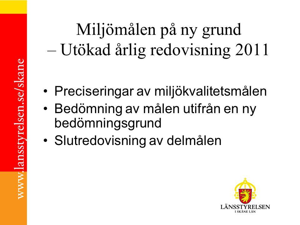 Miljömålen på ny grund – Utökad årlig redovisning 2011