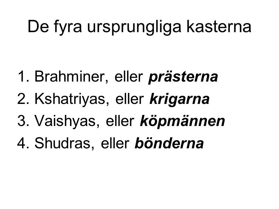 De fyra ursprungliga kasterna