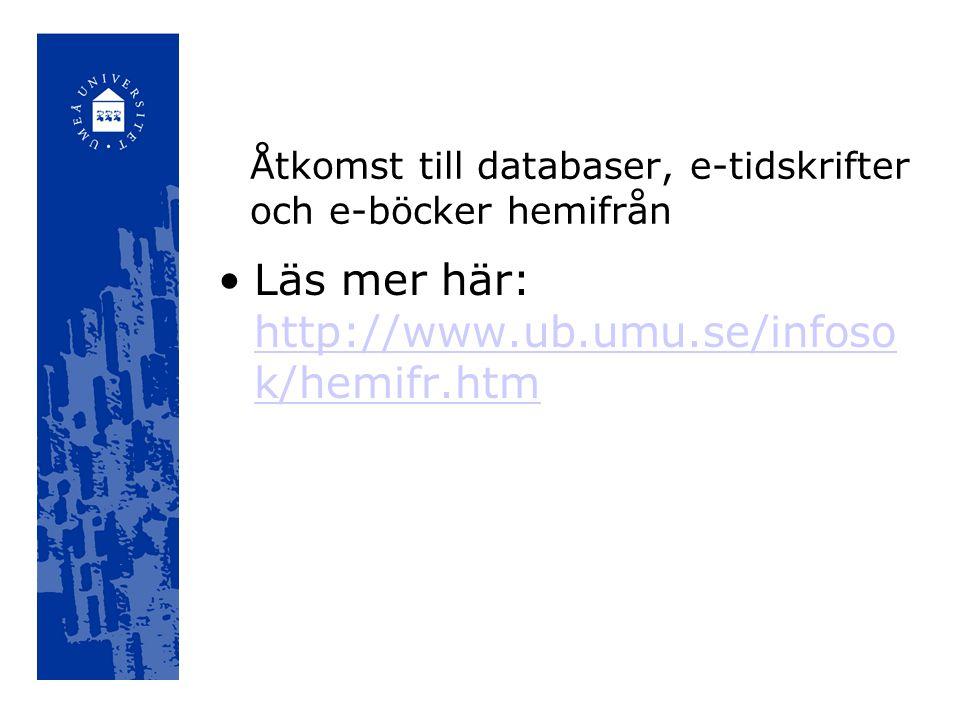 Åtkomst till databaser, e-tidskrifter och e-böcker hemifrån