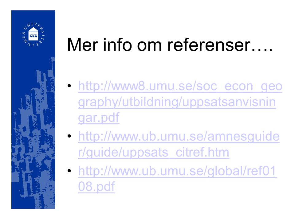 Mer info om referenser….