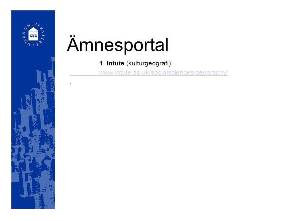 Ämnesportal 1. Intute (kulturgeografi)