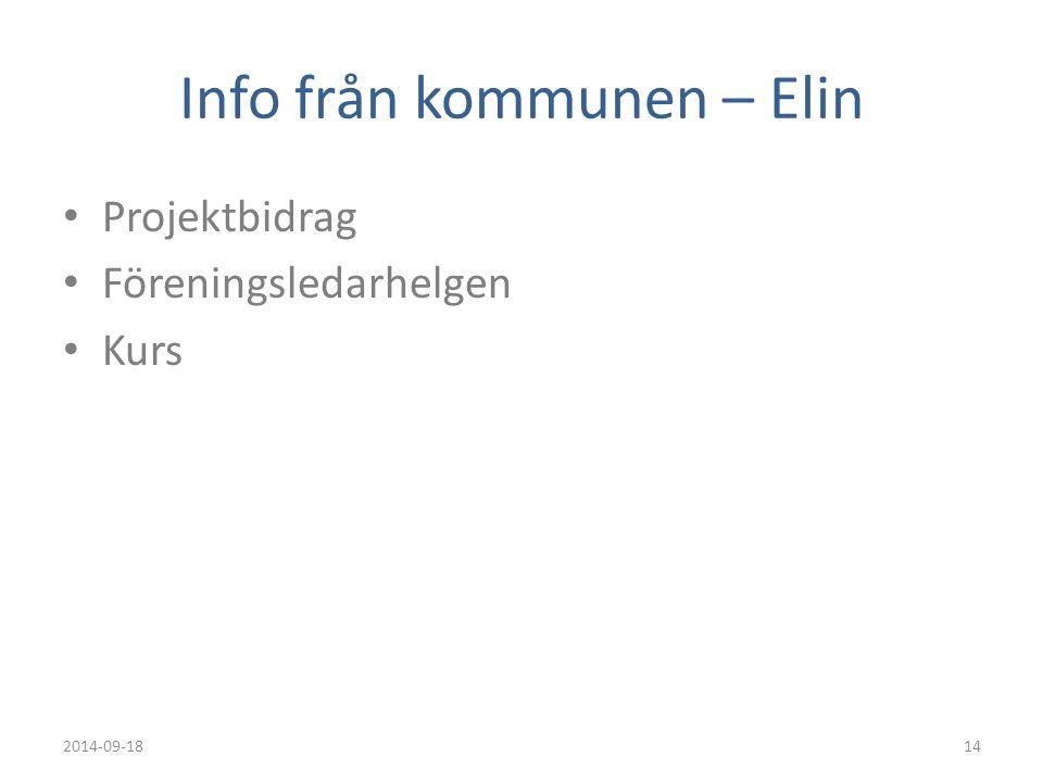 Eva har ordet Utbildningar Kommunens Plattformen 2014-09-18