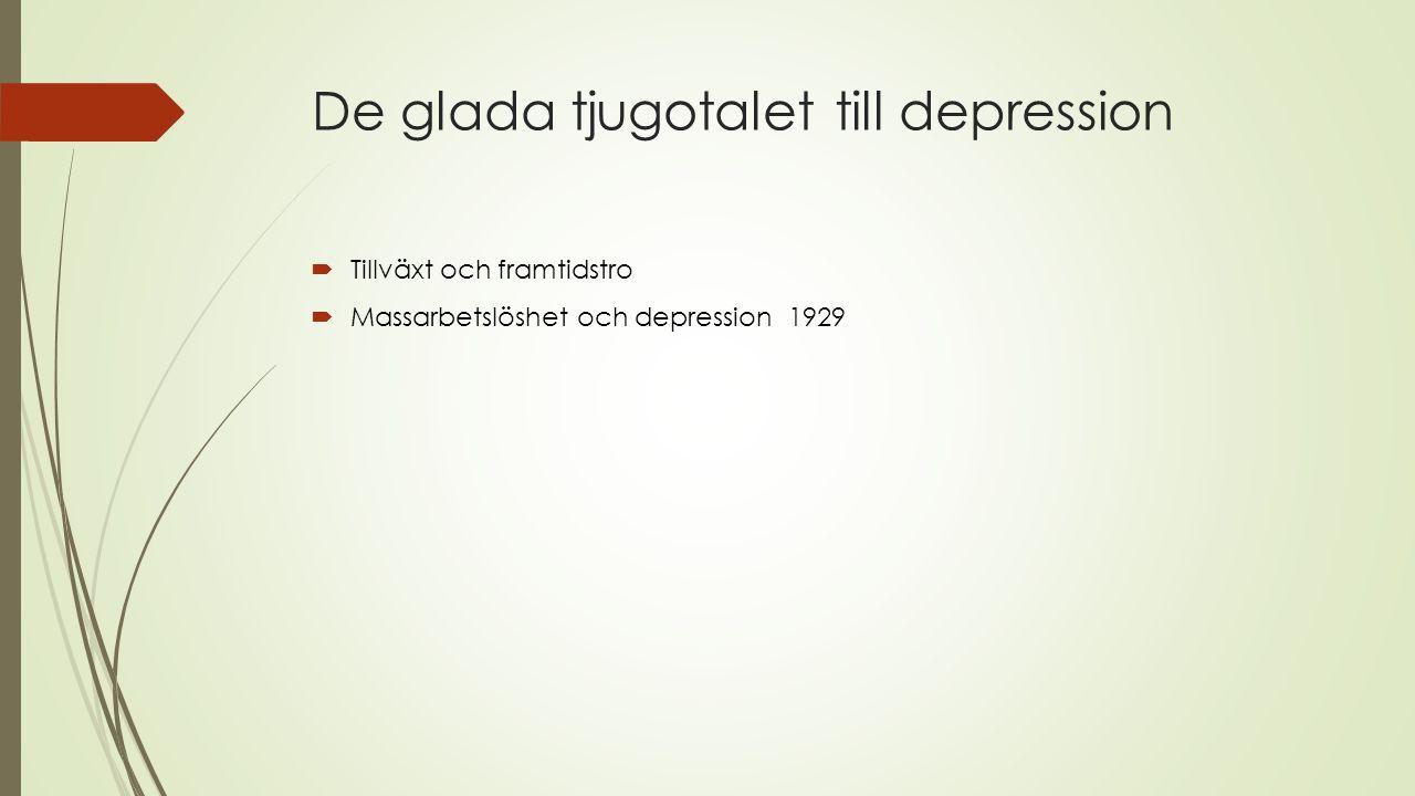 De glada tjugotalet till depression