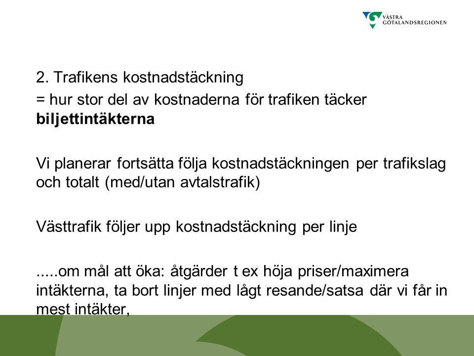 2. Trafikens kostnadstäckning