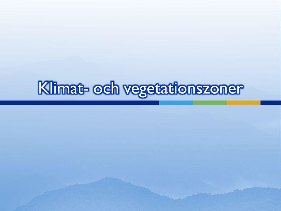 Klimat- och vegetationszoner