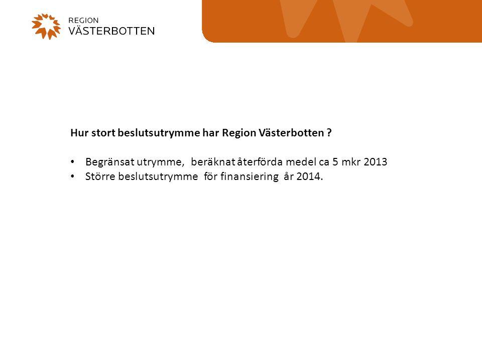 Hur stort beslutsutrymme har Region Västerbotten