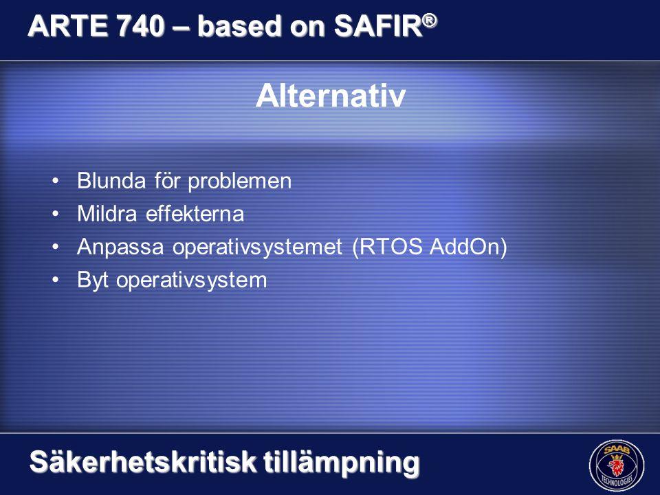 Alternativ ARTE 740 – based on SAFIR® Säkerhetskritisk tillämpning