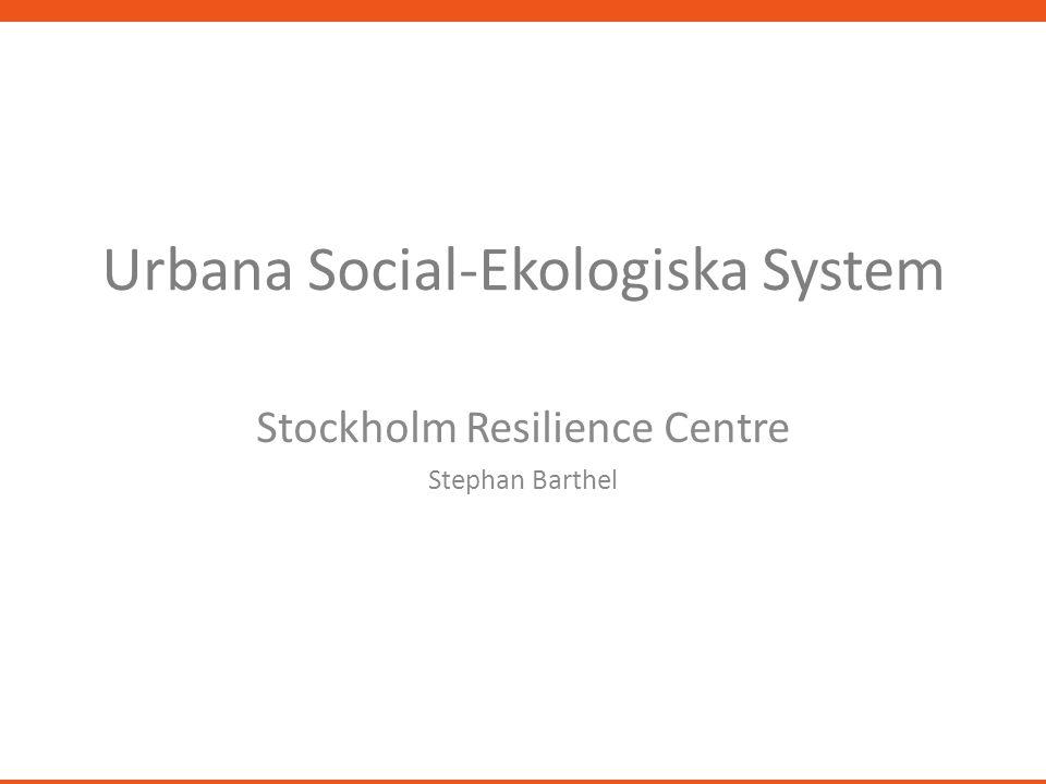 Urbana Social-Ekologiska System
