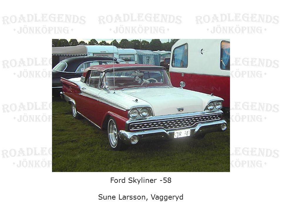 Ford Skyliner -58 Sune Larsson, Vaggeryd