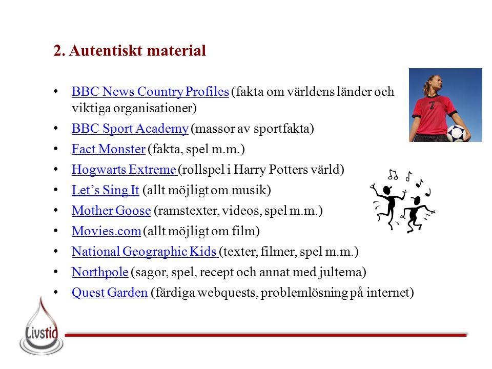 2. Autentiskt material BBC News Country Profiles (fakta om världens länder och viktiga organisationer)