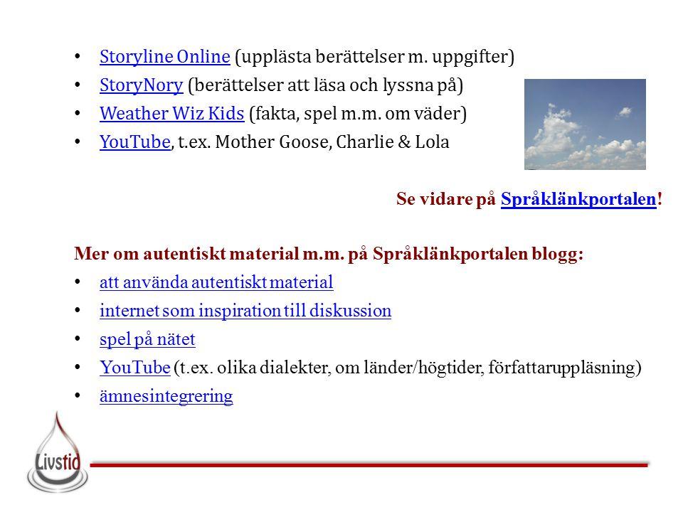 Storyline Online (upplästa berättelser m. uppgifter)