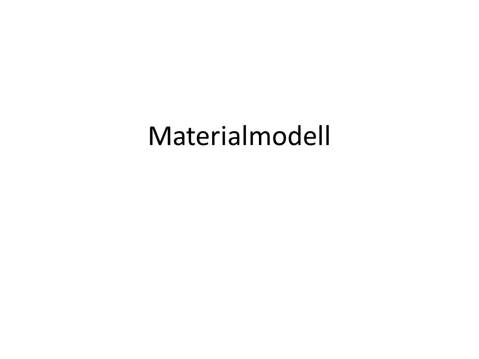Materialmodell