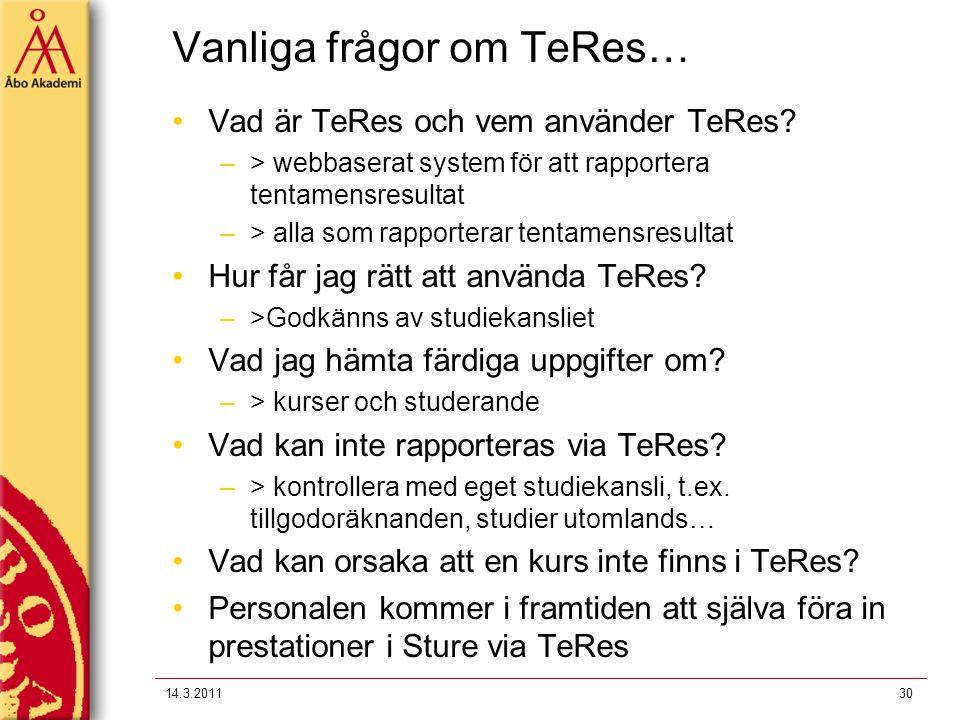 Vanliga frågor om TeRes…