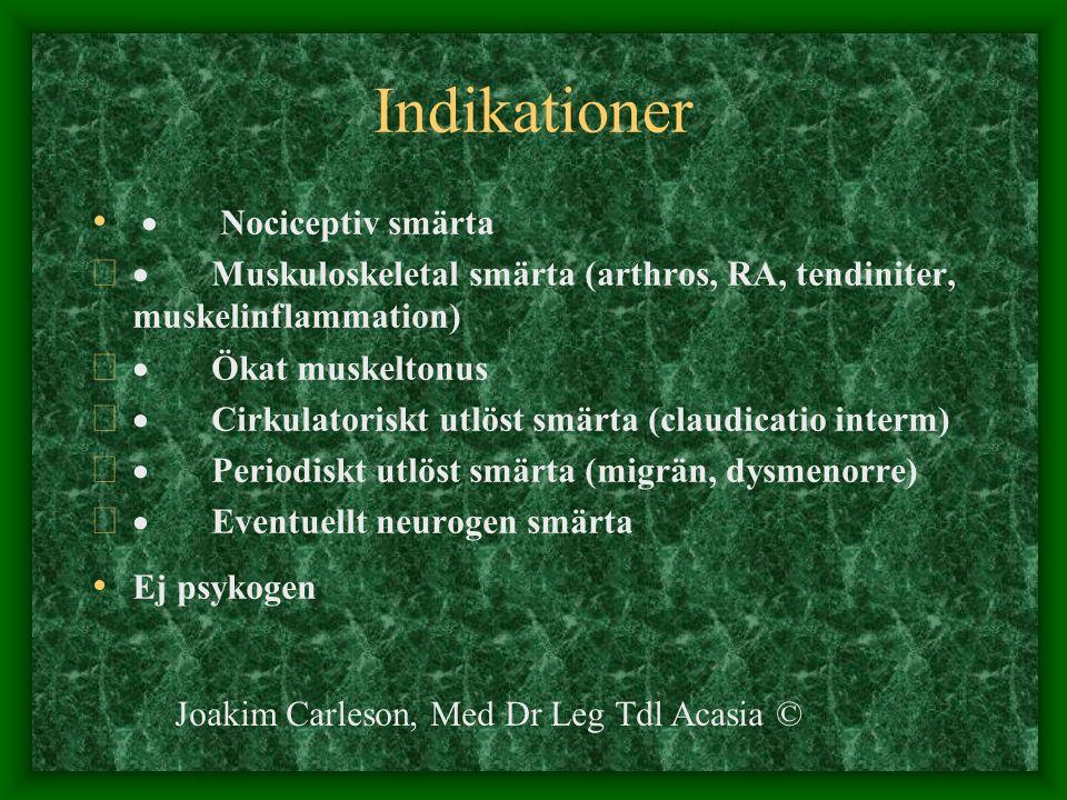 Indikationer · Nociceptiv smärta